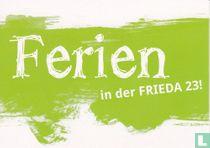"""Frieda 23 """"Ferien"""""""