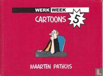 Werkweek cartoons 5