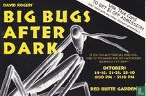 0138 - Red Butte Garden - Big Bugs After Dark
