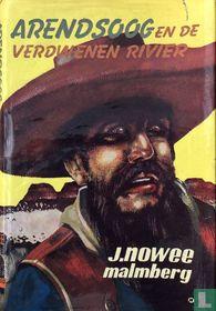 Arendsoog en de verdwenen rivier