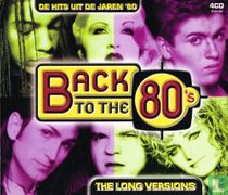 Back To The 80's - The Long Versions