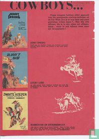 Cowboys... Frisse jongelui hebben altijd gesmuld van die spannende cowboy-verhalen uit de Far West