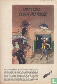 Weer gaat Lucky Luke, de koene cow-boy met het gouden hart, het pad der avonturen op!