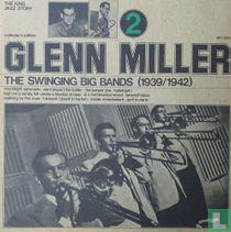 The Swinging Big Bands (1939/1942) - Glenn Miller Vol. 2