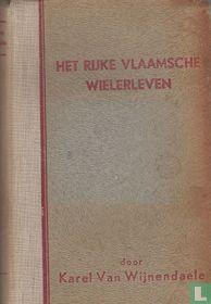 Het rijke Vlaamsche wielerleven 1