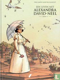 Een leven met Alexandra David-Néel 3