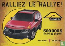 """Aztek de Pontiac """"Ralliez Le Ralley!"""""""