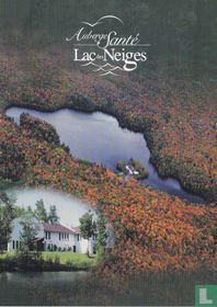 Auberge Santé / Lac des Neiges