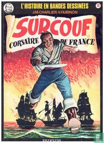 Surcouf - Corsaire de France