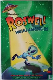 Roswell Walks Among Us