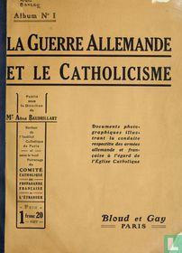 La Guerre Allemande et le Catholicisme 1