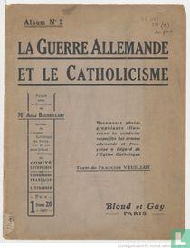 La Guerre Allemande et le Catholicisme 2