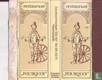 Restaurant Pourquoi