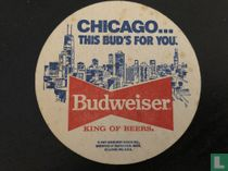 Chicago ... This Bud's For You