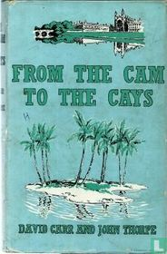 From the Cam to the Cays