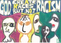 "060 - Wazzap Cards ""God Create Races But Not Racism"""