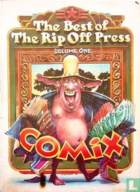 The best of the Rip Off Press Volume One