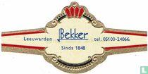 Bekker Sinds 1848 - Leeuwarden - tel. 05100-24066