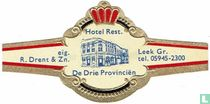 Hotel Rest. De Drie Provinciën - eig. R. Drent & Zn. - Leek Gr. tel. 05945-2300