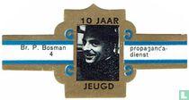 Br. P. Bosman - Propaganda-dienst