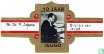 Br. Dr. P. Adams - Stichter van Jeugd