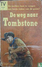 De weg naar Tombstone
