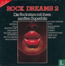 Rock Dreams 2 - Die Rockstars Mit Ihren Sanften Superhits