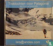 Trektochten door Patagonië - Een muzikaal voorproefje