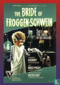 The Bride of Froggen-Schwein