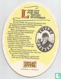 look out for the tetley huntsman
