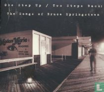One Step Up / Two Step Back: The Songs of Bruce Springsteen