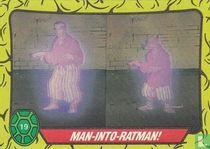 Man-into-Ratman