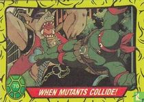 When Mutants Collide!