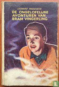 De ongelofelijke avonturen van Bram Vingerling