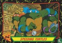Speeding Turtles