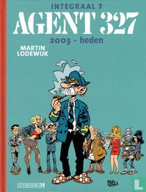 Agent 327 integraal 7 - 2003-heden