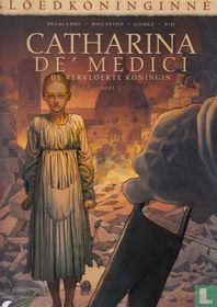 Catharina de' Medici - De vervloekte koningin 1