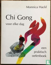 Chi Gong voor elke dag