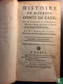 Histoire de Maurice, Comte de Saxe, Duc de Courlande et de Sémigalle, Maréchal-Général des Camps & Armées de Sa Majesté Très-Chrétienne