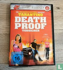 Death Proof Todsicher