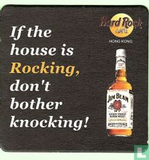 If the house is rockting, don't bother knocking!