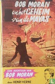 Bob Moran en het geheim van de Mayas