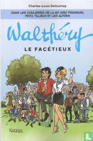 Walthéry - Le facétieux kaufen