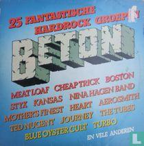 Beton - 25 Fantastische Hardrock Groepen