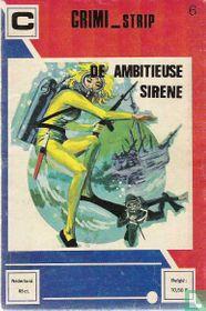 De ambitieuse sirene