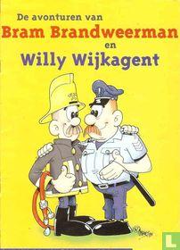 De avonturen van Bram Brandweerman en Willy Wijkagent