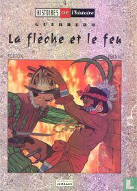 La flèche et le feu