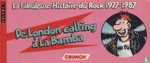 La fabuleuse histoire du rock 1977 - 1987