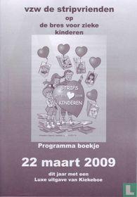 Vzw De Stripvrienden op de bres voor zieke kinderen - Programmaboekje 22 maart 2009