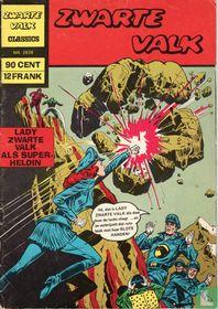 Lady Zwarte Valk als super-heldin